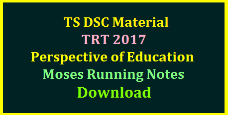 TS DSC TRT 2017 SGT SA Perspective of Education Moses Class Running Notes Download