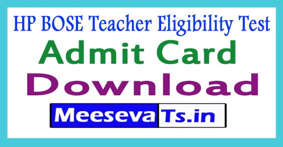 HP BOSE Teacher Eligibility Test Admit Card Download 2018
