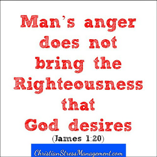 Man's anger does not bring about the righteousness that God desires. (James 1:20)