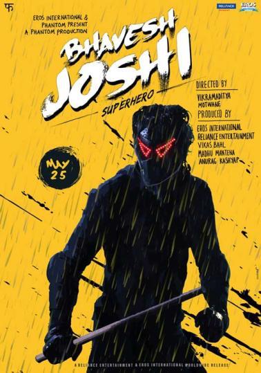 Harshvardhan Kapoor, Radhika Apte Hindi movie Bhavesh Joshi Superhero 2018 wiki, full star-cast, Release date, Actor, actress, Song name, photo, poster, trailer, wallpaper