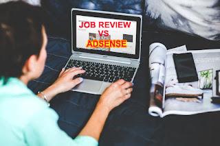 Job Review vs Adsense Mana Lebih Menguntungkan?