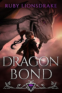 Dragon Bond by Ruby Lionsdrake