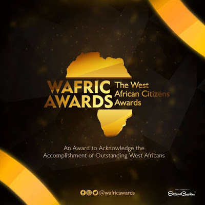 West African Citizens Awards Categories Finally Unveiled   @wafricawards_