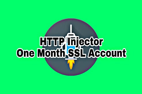 How To Create HTTP Injector One Month SSL Configuration Tutorial