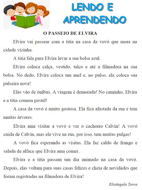Texto O PASSEIO DE ELVIRA, de Elisângela Terra - Trabalhando com palavras que têm AL, EL, IL, OL, UL