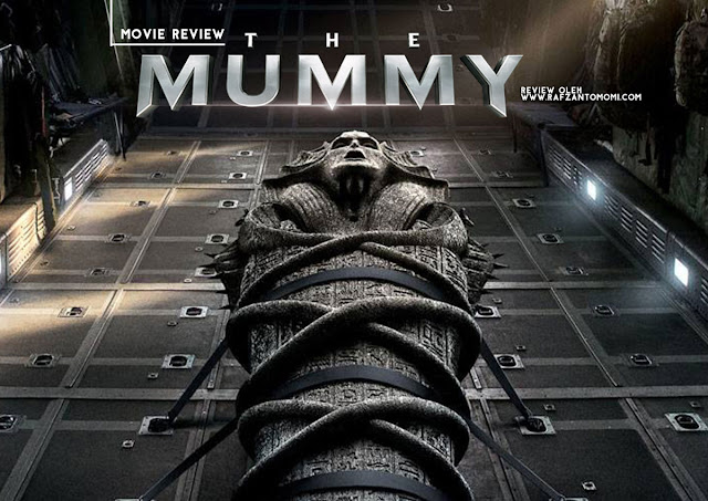 The Mummy 2017 - Movie Review