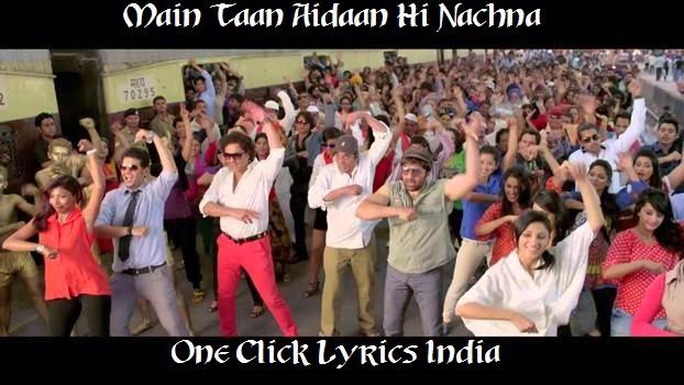 Main Taan Aidaan Hi Nachna Song Lyrics