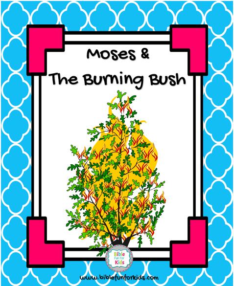Bible Fun For Kids: 2.2. Moses & the Burning Bush