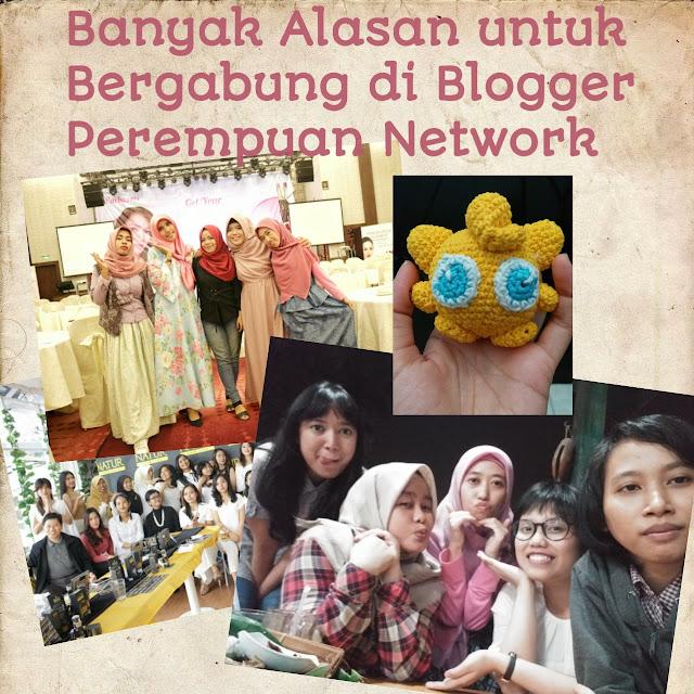 Banyak alasan untuk bergabung di Blogger perempuan network