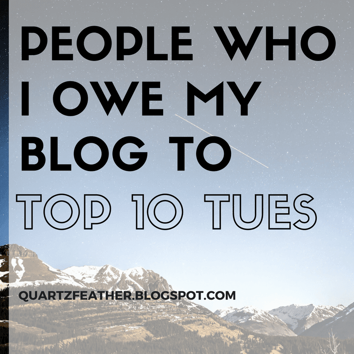 People Who I Owe My Blog To Top 10
