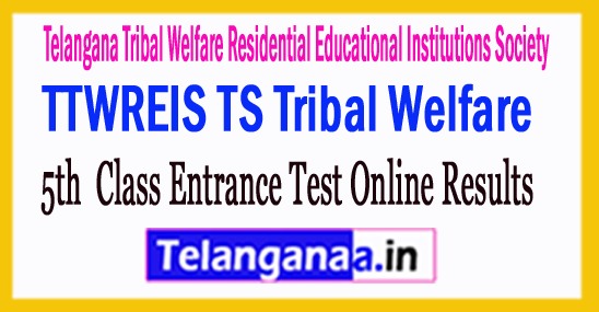 TTWREIS TS Tribal Welfare Gurukul 5th Class Entrance Test Results Download