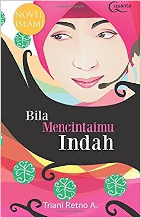 Download Buku Bila Mencintaimu Indah - Triani Retno A. [PDF]