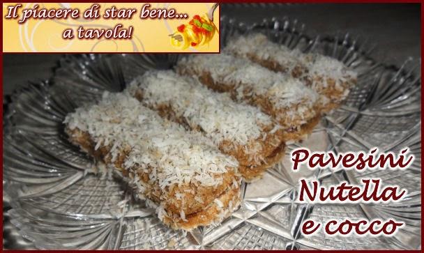 Il Piacere Di Star Bene A Tavola Pavesini Con Nutella E Cocco