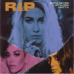 R.I.P. - Sofía Reyes feat. Rita Ora e Anitta Mp3