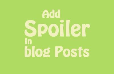 Cara membuat spoiler blog