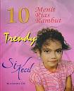 Judul Buku ;10 MENIT RIAS RAMBUT TRENDY SI KECIL Pengarang : Ruchanna CH. Penerbit : Liter Media Center