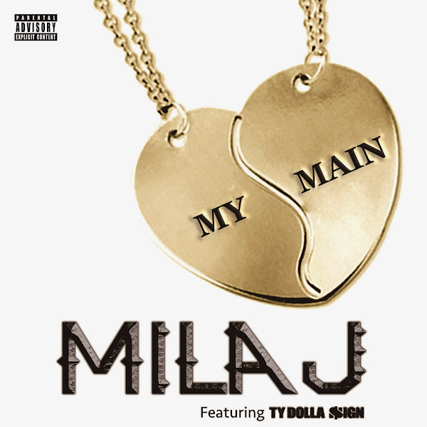 Mila J - My Main (feat. Ty Dolla $ign) - Single Cover