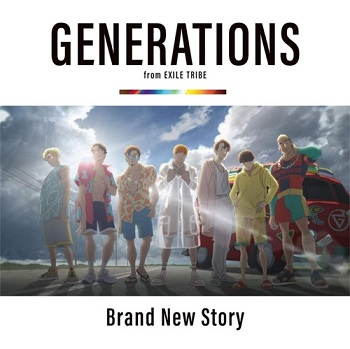 Single] GENERATIONS from EXILE TRIBE – Brand New Story