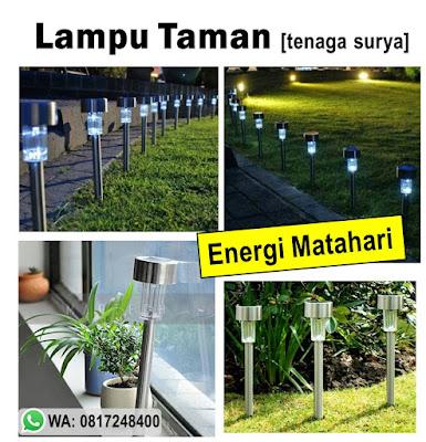lampu taman , lampu taman tenaga surya , lampu energi matahari , lampu tanpa listrik , lampu hemat energi , hiasan rumah taman