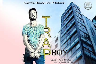 Trap Boy Rapper Sak Lyrics