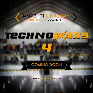Technowars 4 HMPS TI Unikama, Ajang Lomba, Workshop, Seminar.