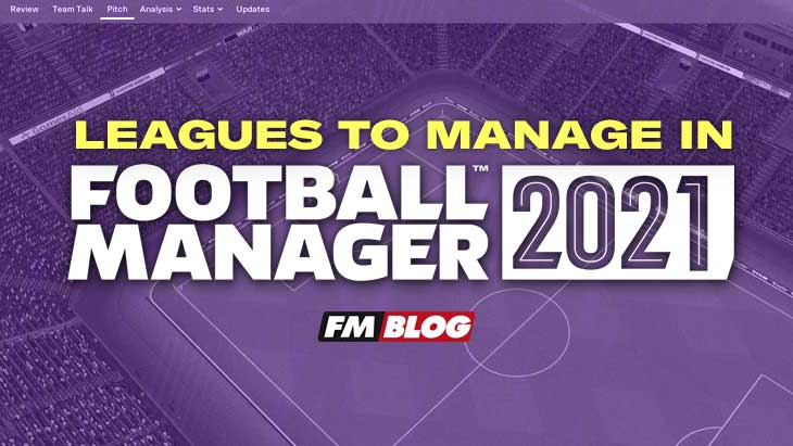 What leagues should I manage in Football Manager 2021