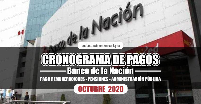 CRONOGRAMA DE PAGOS Banco de la Nación (OCTUBRE 2020) Pago de Remuneraciones - Pensiones - Administración Pública - www.bn.com.pe