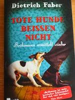 http://www.rowohlt.de/paperback/dietrich-faber-tote-hunde-beissen-nicht.html