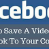 Saving A Video From Facebook