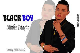 Black Boy - Minha Estação