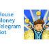 House Money Telegram Bot