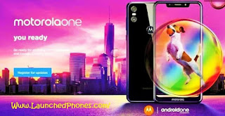 This is the latest Motorola Android One call Motorola One is Moto One Power calorie-free variant