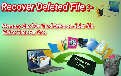 memory card and hard drive se delet file kaise recover kre