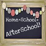 Home + School =Afterschool