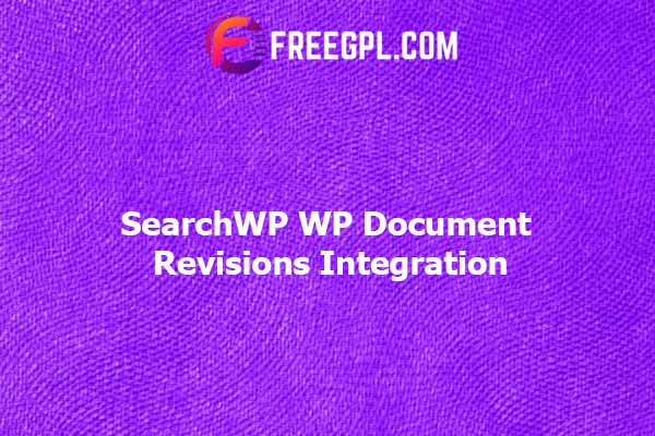 SearchWP WP Document Revisions Integration Nulled Download Free