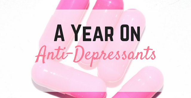 A Year on Anti-Depressants
