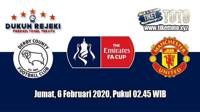 Prediksi FA Cup Derby County VS Manchester United 6 Maret 2020