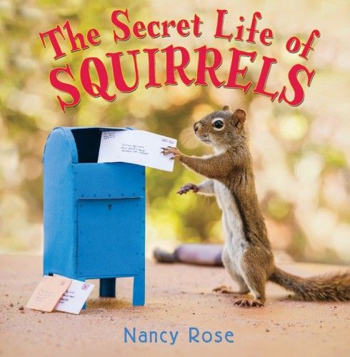 http://www.amazon.com/Secret-Life-Squirrels-Nancy-Rose/dp/0316370274/ref=sr_1_1?s=books&ie=UTF8&qid=1426872406&sr=1-1&keywords=secret+life+of+squirrels