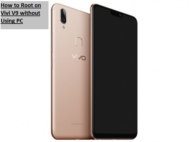 How to Root on Vivi V9 without Using PC