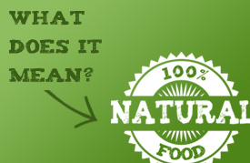 What is a ?Natural? Food""