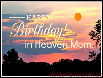 Happy Birthday in Heaven Wish for Mom