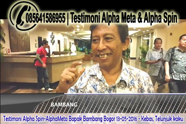 AlphaMeta & Alpha Spin | Testimoni Kebas, Jelunjuk kaku | Bapak-Bambang Bogor