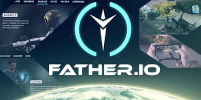 Father.IO game FPS yang membawa game ke dunia nyata sungguhan