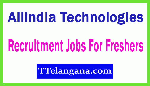 Allindia Technologies Recruitment Jobs For Freshers Apply