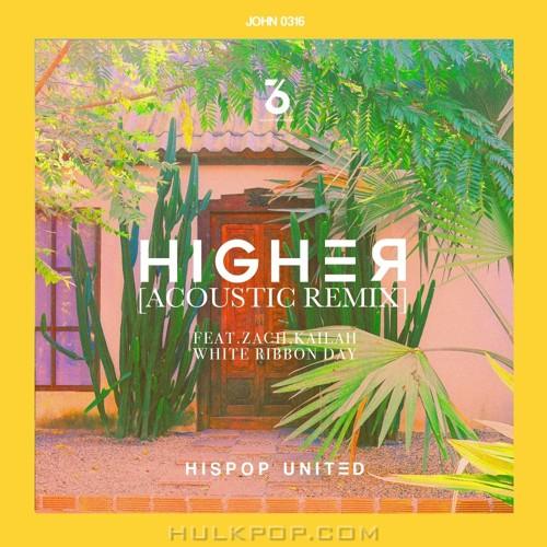 HISPOP UNITED – HIGHER (Acoustic Remix) – Single