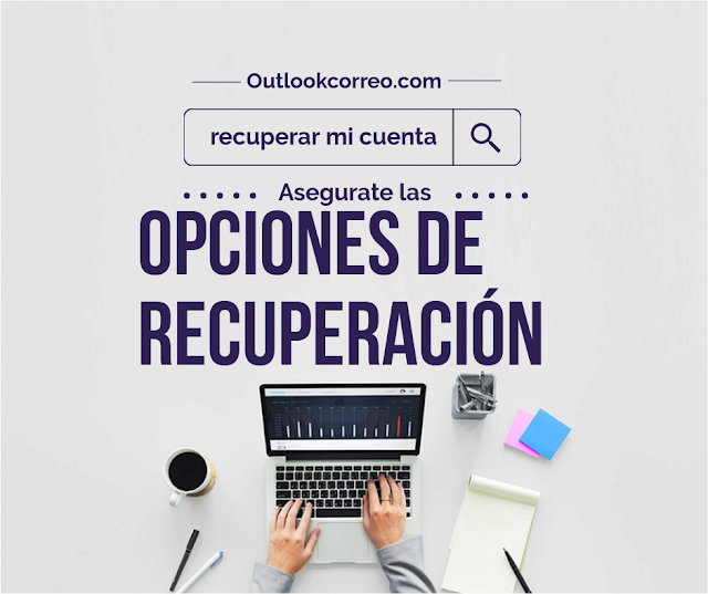 ATENCIÓN!! Opciones de recuperación del correo Outlook