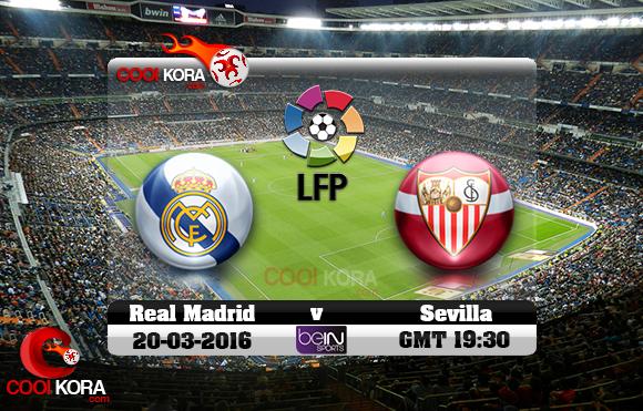 مشاهدة مباراة ريال مدريد وإشبيلية اليوم 20-3-2016 في الدوري الأسباني