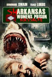 Sharkansas Women's Prison Massacre (2016)