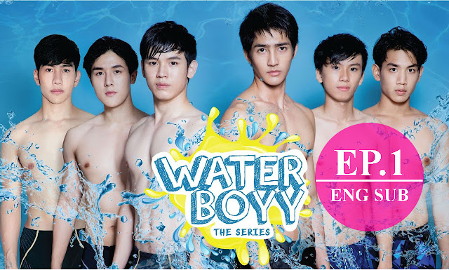 [Eng Sub] Water Boyy The Series (ตัวอย่าง) EP.1 Full