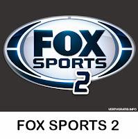 Canal FOX SPORTS 2 En Vivo